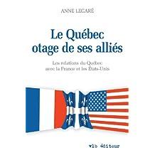 Le Québec otage de ses alliés