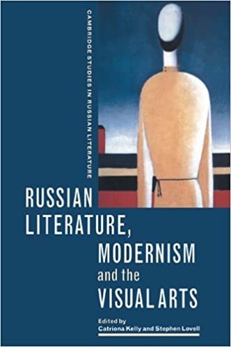 Amazon Com Russian Literature Modernism And The Visual