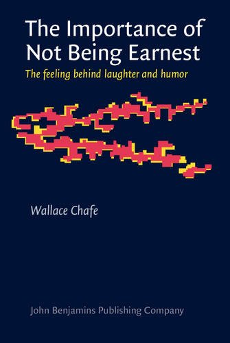 The Importance of Not Being Earnest: The Feeling Behind Laughter and Humor (Wit In The Importance Of Being Earnest)