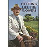 Fighting Like the Flowers: An Autobiography