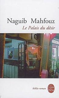 Le Palais du désir [Trilogie du Caire, 2], Mahfouz, Naguib