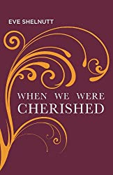 When We Were Cherished (Carnegie Mellon Poetry Series)