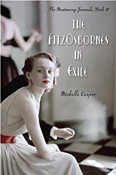 The FitzOsbornes in Exile (The Montmaray Journals) by [Cooper, Michelle]