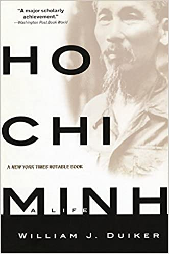 Ho Chi Minh: A Life: Amazon.de: Duiker, William J: Fremdsprachige Bücher