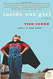 Inside Out Girl: A Novel