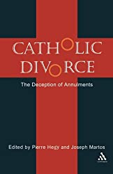 Catholic Divorce: The Deception of Annulments