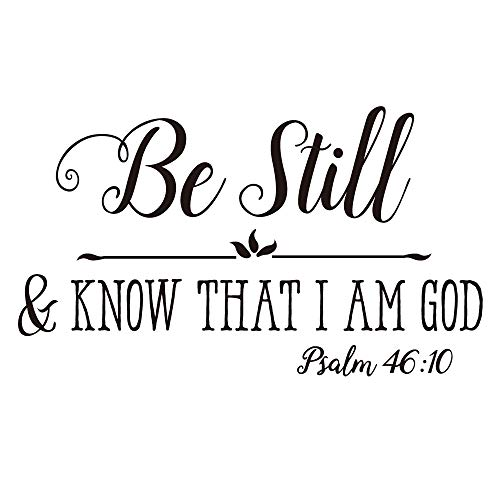 Know I Am God - Be Still & Know That I AM GOD Psalm 46:10 Vinyl Wall Decal Bible Scripture Quotes Inspirational Prayer Art Letters Religious Décor