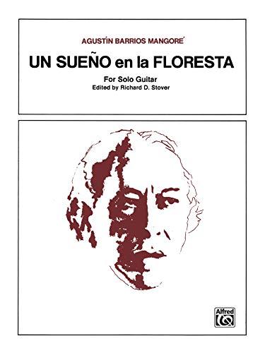 Un Sueno en la Floresta: Sheet (Un Sueno En La Floresta Sheet Music)