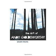 Art of Andy Goldsworthy (Sculptors) by William Malpas (2013-06-20)
