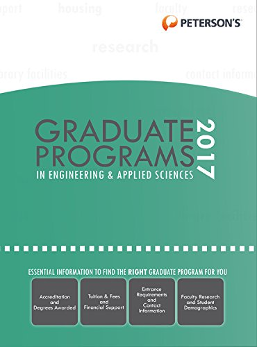 Graduate Programs in Engineering & Applied Sciences 2017 (Peterson's Graduate Programs in Engineering & Applied Sciences)