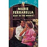 Baby in the Middle, Marie Ferrarella, 0373098928