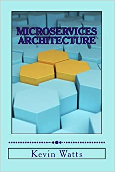 Book Microservices Architecture: Deep Exploration Of Microservices
