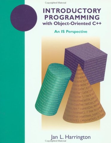 Introductory Programming with Object-Oriented C++: An IS Perspective by Wiley