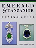Emerald and Tanzanite Buying Guide, Newman, Renee, 0929975235