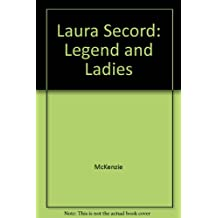 Laura Secord Legend and Lady