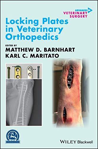 Locking Plates in Veterinary Orthopedics (AVS Advances in Veterinary Surgery)