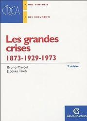 les grandes crises : 1873-1929-1973