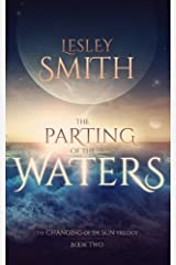 The Parting of the Waters (The Changing of the Sun) (Volume 2) Paperback