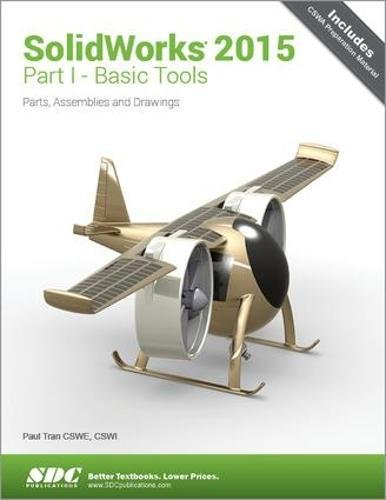 Solidworks 2015 Part I Basic Tools by SDC Publications