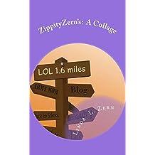 ZippityZern's:  A Collage