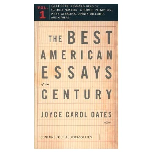 The best american essays of the century joyce carol oates kaye