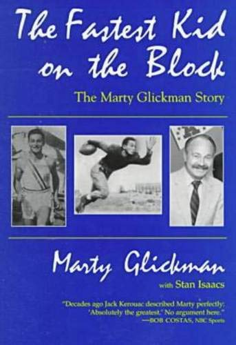(The Fastest Kid On the Block: The Marty Glickman Story (Sports and Entertainment))