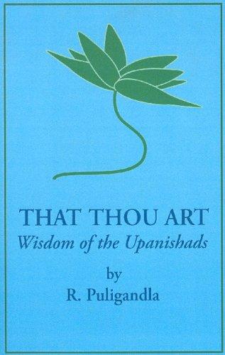 That Thou Art: The Wisdom of the Upanishads ebook
