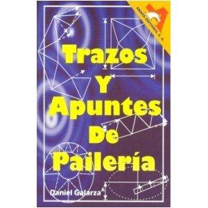 GALARZA, TRAZOS Y APUNTES DE PAILERIA.: Amazon.es: DANIEL GALARZA: Libros