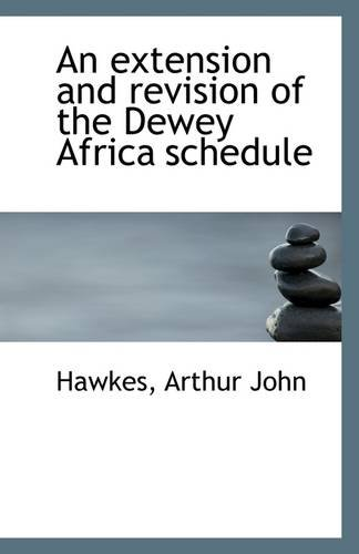 An extension and revision of the Dewey Africa schedule ebook
