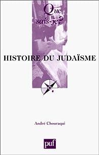 histoire du judaisme par André Chouraqui