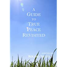 A Guide to True Peace Revisited