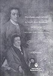 Merchants and Gentry in North-East England 1650-1830