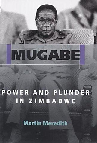 Mugabe Power And Plunder In Zimbabwe PDF