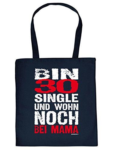 Stofftasche - Bin 30, Single und wohn noch bei Mama - lustig bedruckte Umhängetasche für Singles mit Humor - Tasche Henkeltasche mit witzigem Spruch