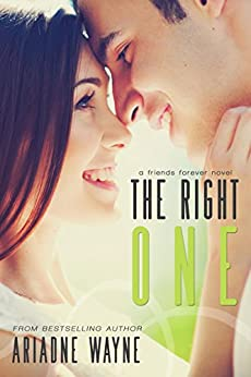 The Right One (Forever Book 2) by [Wayne, Ariadne]