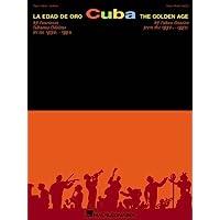 Cuba - La Edad De Oro (The Golden