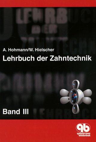 Lehrbuch der Zahntechnik: Werkstofftechnik
