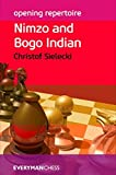 Opening Repertoire: Nimzo And Bogo Indian (everyman Chess-opening Repertoire)-Christof Sielecki