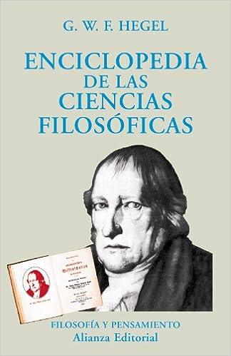 Enciclopedia de las ciencias filosóficas en compendio: Para uso de sus clases El Libro Universitario - Ensayo: Amazon.es: G.W.F. Hegel, Ramón Valls Plana: ...