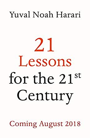 Amazon Com 21 Lessons For The 21st Century Ebook Yuval