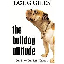 The Bulldog Attitude