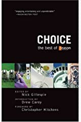 Choice: The Best of Reason Paperback