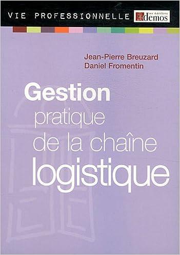 En ligne téléchargement gratuit Gestion pratique de la chaîne logistique pdf, epub ebook