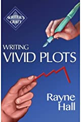 Writing Vivid Plots: Professional Techniques for Fiction Authors (Writer's Craft) (Volume 20) Paperback