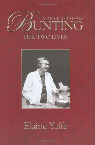 Mary Ingraham Bunting: Her Two Lives