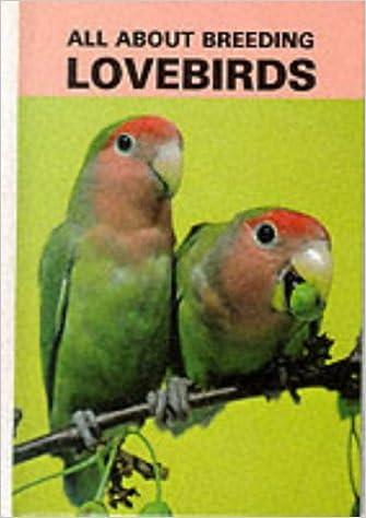 all about breeding lovebirds mervin roberts 9780866226950 amazon