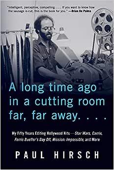 A Long Time Ago in a Cutting Room Far, Far Away: My Fifty