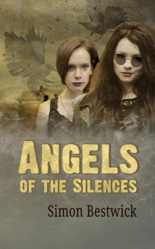 book cover of Angels of the Silences