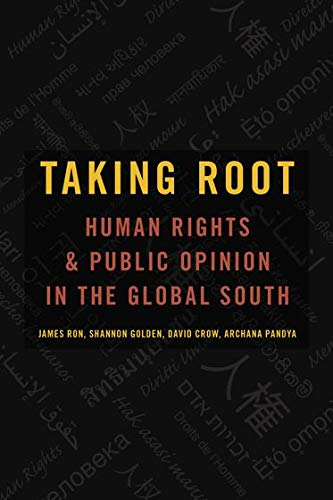 Taking Root: Human Rights and Public Opinion in the Global ...