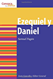 Ezequiel y Daniel: Ezekiel and Daniel (Conozca Su Biblia) (Spanish Edition)